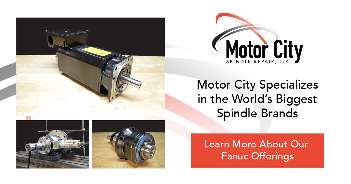 Fanuc spindle motor repair motor city spindle repair for Motor city spindle repair