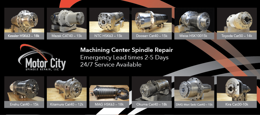 Motorized Machining Center and Turning Spindle Repair Services