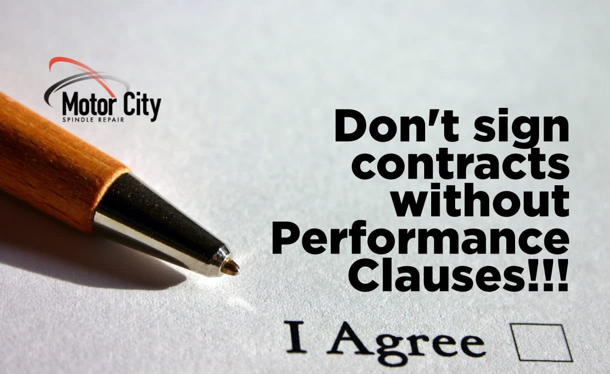 Don't sign contracts without Performance Clauses!