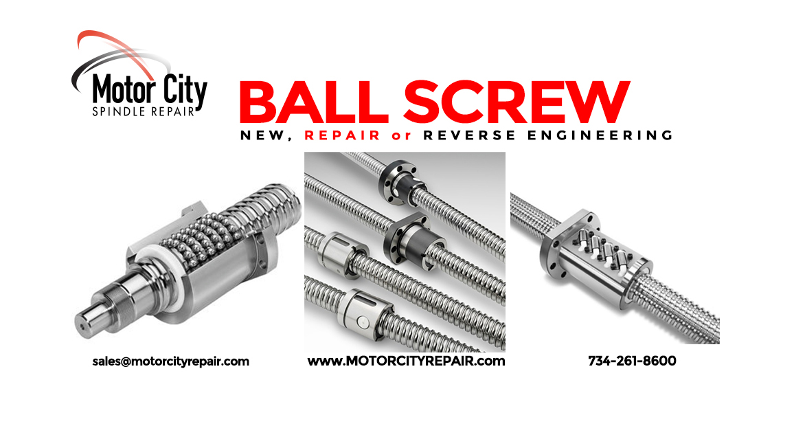 Ball Screw Reverse Engineering at Motor City Spindle Repair!